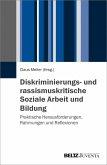 Diskriminierungs- und rassismuskritische Soziale Arbeit und Bildung (eBook, PDF)
