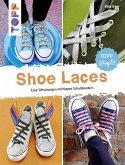 Shoe Laces (eBook, PDF)