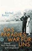 Das Paradies war für uns (eBook, ePUB)
