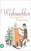 Weihnachten mit Joachim Ringelnatz (eBook, ePUB)