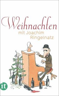 Weihnachten mit Joachim Ringelnatz (eBook, ePUB) - Ringelnatz, Joachim
