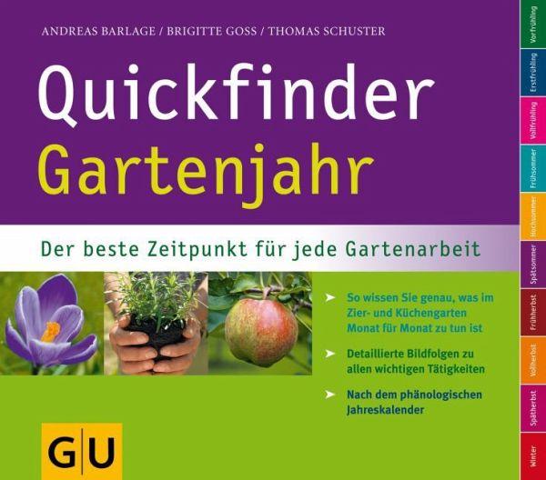 Quickfinder Gartenjahr (Mängelexemplar) - Barlage, Andreas; Goss, Brigitte; Schuster, Thomas