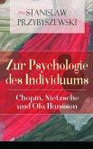 Zur Psychologie des Individuums: Chopin, Nietzsche und Ola Hansson (eBook, ePUB)