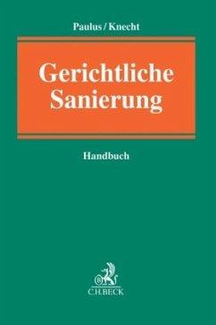 Handbuch Gerichtliche Sanierung