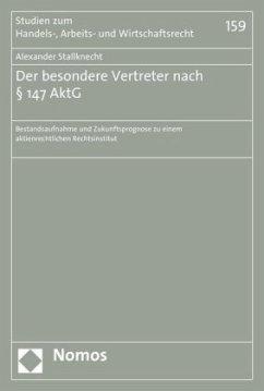 Der besondere Vertreter nach § 147 AktG - Stallknecht, Alexander