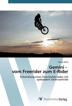 Gemini - vom Freerider zum E-Rider