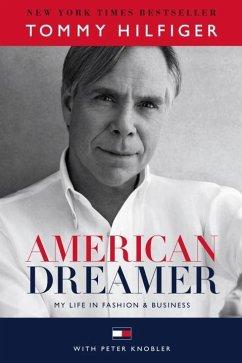 American Dreamer - Hilfiger, Tommy; Knobler, Peter