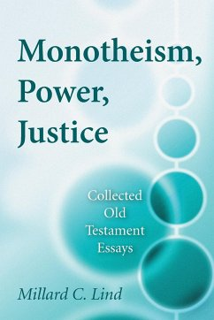Monotheism, Power, Justice