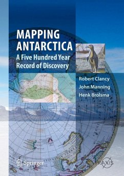 Mapping Antarctica (eBook, PDF) - Clancy, Robert; Manning, John; Brolsma, Henk