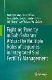 Fighting Poverty in Sub-Saharan Africa: The Multiple Roles of Legumes in Integrated Soil Fertility Management (eBook, PDF)