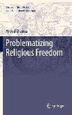 Problematizing Religious Freedom (eBook, PDF)