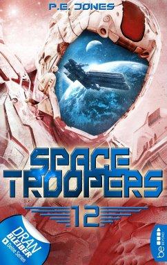 Der Anschlag / Space Troopers Bd.12 (eBook, ePUB)