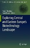 Exploring Central and Eastern Europe's Biotechnology Landscape (eBook, PDF)