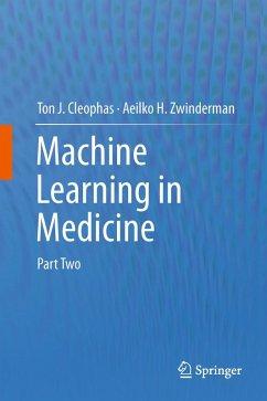 Machine Learning in Medicine (eBook, PDF) - Cleophas, Ton J.; Zwinderman, Aeilko H.