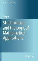 Strict Finitism and the Logic of Mathematical Applications (eBook, PDF) - Ye, Feng