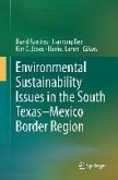 Environmental Sustainability Issues in the South Texas-Mexico Border Region (eBook, PDF)