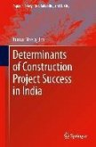 Determinants of Construction Project Success in India (eBook, PDF)