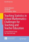 Teaching Statistics in School Mathematics-Challenges for Teaching and Teacher Education (eBook, PDF)