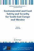 Environmental and Food Safety and Security for South-East Europe and Ukraine (eBook, PDF)
