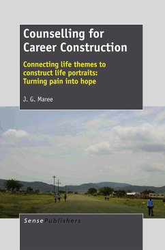 Counselling for Career Construction (eBook, PDF) - Maree, J. G.