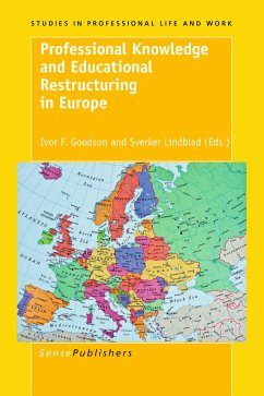 Professional Knowledge and Educational Restructuring in Europe (eBook, PDF)