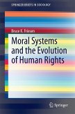 Moral Systems and the Evolution of Human Rights (eBook, PDF)