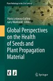Global Perspectives on the Health of Seeds and Plant Propagation Material (eBook, PDF)