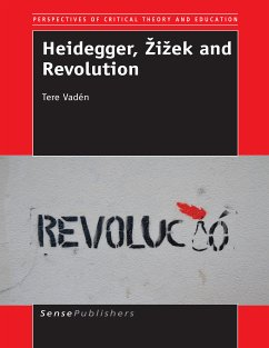Heidegger, Žižek and Revolution (eBook, PDF)