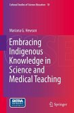 Embracing Indigenous Knowledge in Science and Medical Teaching (eBook, PDF)