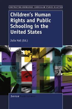 Children's Human Rights and Public Schooling in the United States (eBook, PDF)