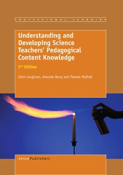 Understanding and Developing ScienceTeachers' Pedagogical Content Knowledge (eBook, PDF)
