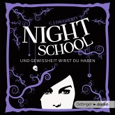 Und Gewissheit wirst du haben / Night School Bd.5 (MP3-Download)