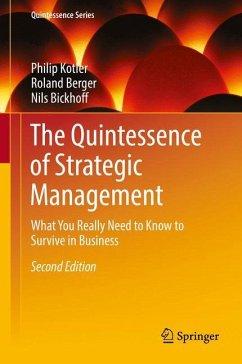 The Quintessence of Strategic Management