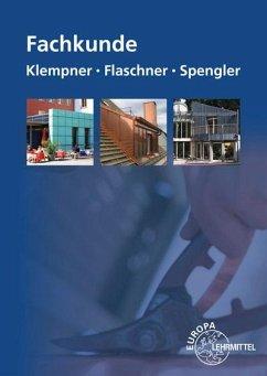 Fachkunde für Klempner, Flaschner und Spengler