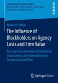 The Influence of Blockholders on Agency Costs and Firm Value