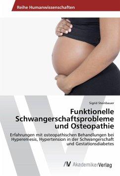 Funktionelle Schwangerschaftsprobleme und Osteo...
