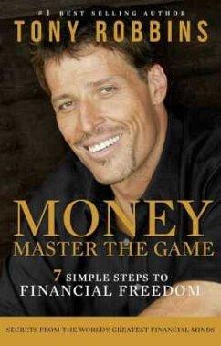Money Master the Game - Robbins, Tony
