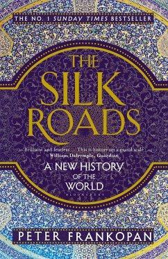 The Silk Roads - Frankopan, Peter