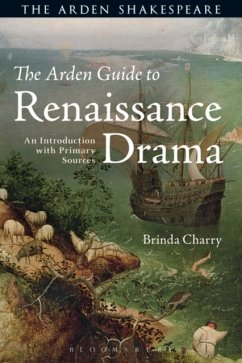 The Arden Guide to Renaissance Drama