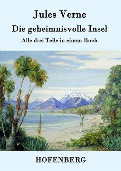 Die geheimnisvolle Insel - Verne, Jules