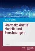 Pharmakokinetik - Modelle und Berechnungen