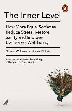 The Inner Level - Wilkinson, Richard; Pickett, Kate