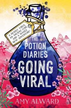 The Potion Diaries: Going Viral - Alward, Amy