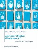 Länderreport Frühkindliche Bildungssysteme 2015 (eBook, PDF)