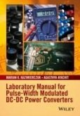 Laboratory Manual for Pulse-Width Modulated DC-DC Power Converters (eBook, PDF)