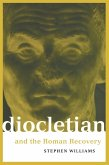 Diocletian and the Roman Recovery (eBook, PDF)
