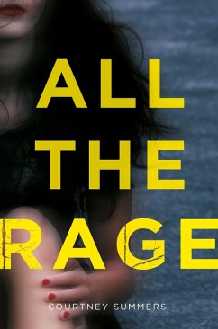All the Rage (eBook, ePUB) - Summers, Courtney