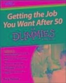 Getting the Job You Want After 50 For Dummies (eBook, ePUB)