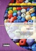 Inklusion: Der Index für Inklusion als Instrument für die praktische Umsetzung in Kindertageseinrichtungen (eBook, PDF)