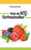 Nach der hCG-Stoffwechselkur (eBook, ePUB)